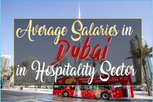 Salary in Dubai for Hotel Professionals