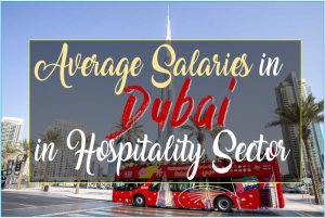 What is the Average Salary offered in Dubai in the Hospitality industry?