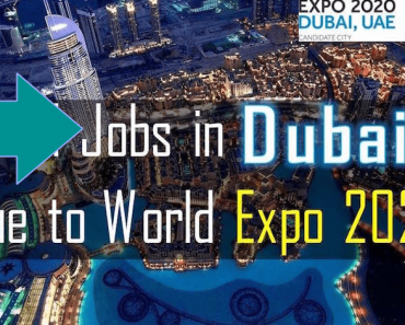 Career Opportunities due to Dubai World Expo 2020-2021