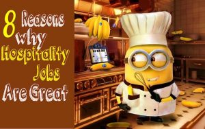 Read more about the article 8 Reasons why Hospitality Jobs are Great