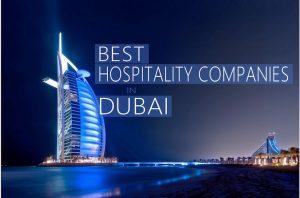 7 Best Hospitality Companies in Dubai