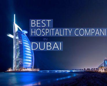 Best Hospitality Companies in Dubai