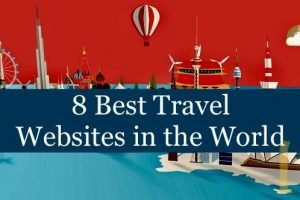 8 Best Travel Websites in the world