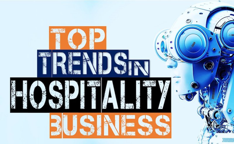 Top trends in the hospitality industry