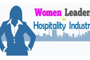 Top Women leaders in the Hospitality and Travel Industry