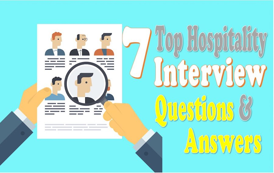 7 Interview questions and answers hospitality industry