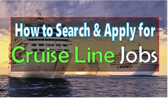 How to Search Cruise Jobs