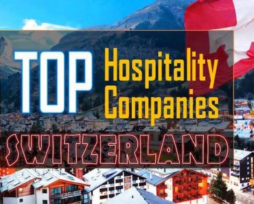Best Hospitality Companies in Switzerland