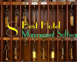 8 Best Hotel Management Software