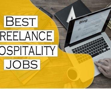 Best Freelance Jobs Online- 8 Freelance Hospitality Jobs to Break Free