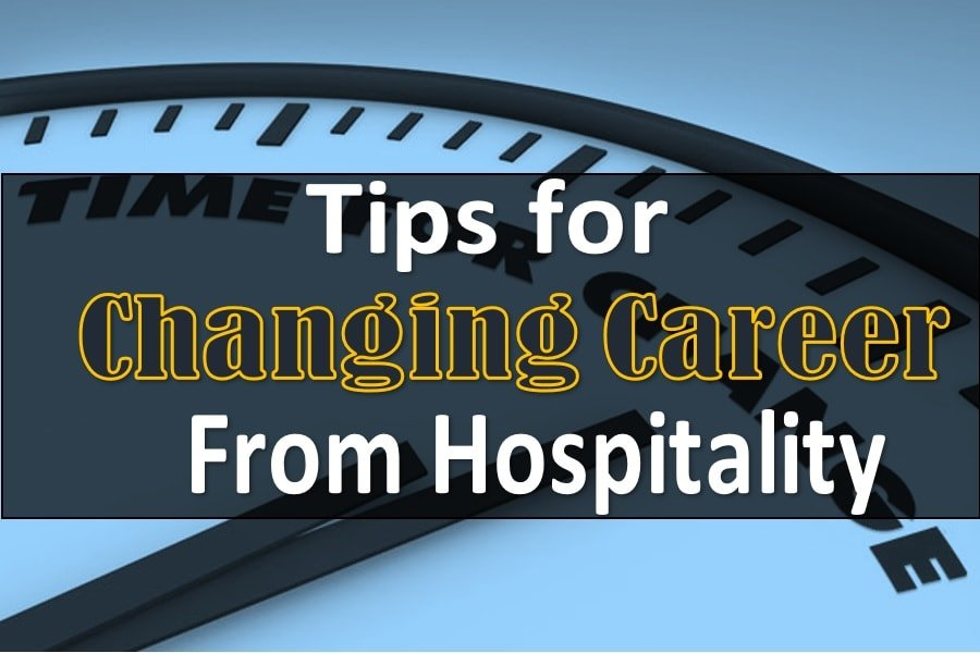 Tips for Changing Career from the Hospitality Industry