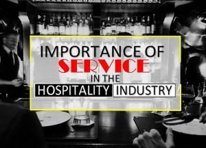 What Is Service in the Hospitality Industry?