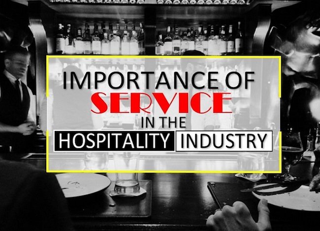 Importance of Service in the Hospitality Industry