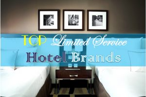 Best Limited service hotel chains in the world