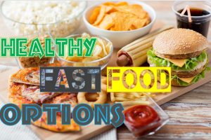 healthiest fast food chains in the world