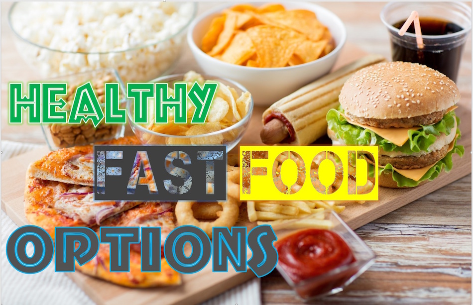 The healthiest fast food options