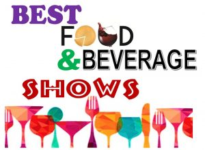 14 Best Food and Beverage Shows Around the World