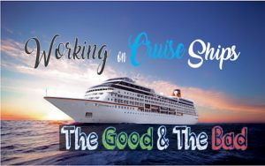 Pros & Cons of Working on Cruise Ships