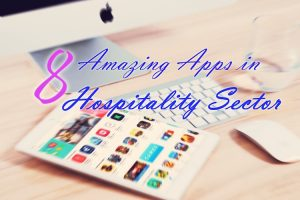 Amazing Apps for the Hospitality Industry