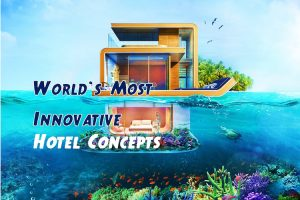 Innovative Hotel Concepts in the world