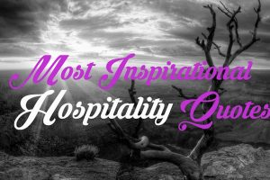 Most inspirational Hospitality quotes