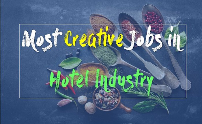 Most creative hotel industry jobs
