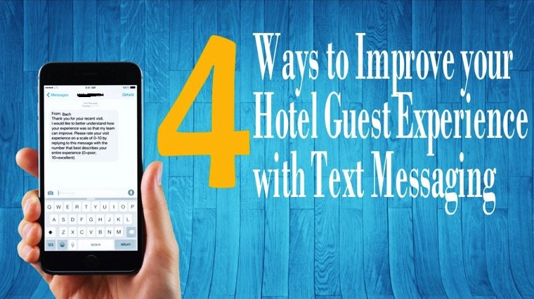 Improve Hotel Guest experience through Text messaging