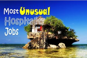 Unusual Hospitality Jobs in the world