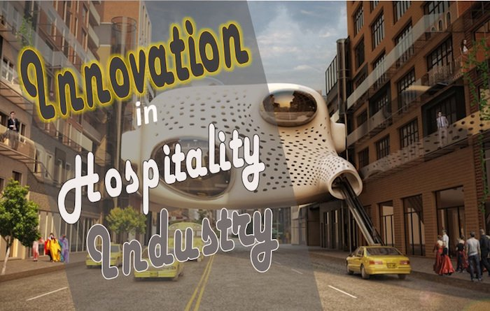Top innovation in the hospitality industry