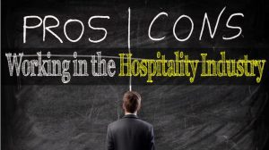 Read more about the article Pros & Cons of Working in the Hospitality Industry