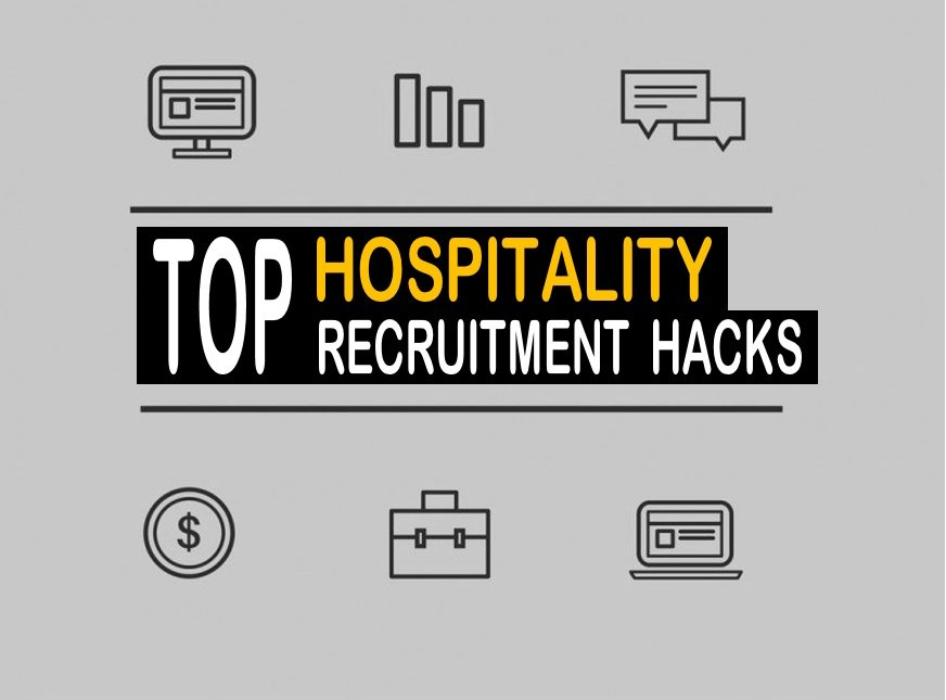 Hiring Hacks Every Hospitality Recruiter Should Know About