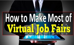 How to Make the Most of Virtual Job Fairs