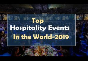 14 Top Hospitality Events in the World in 2020