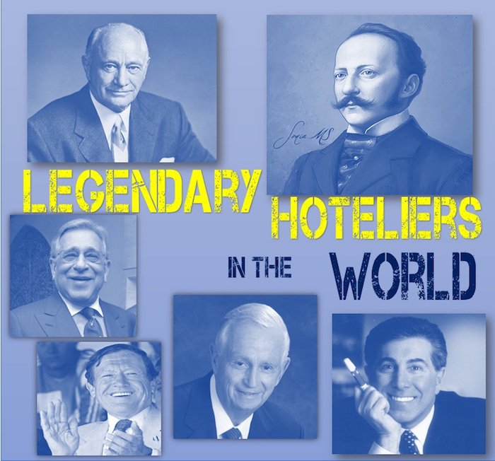 Top legendary hoteliers in the world