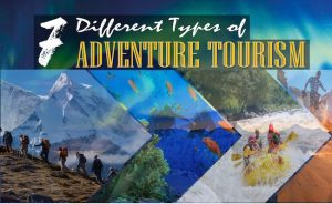 7 Different Types of Adventure Tourism