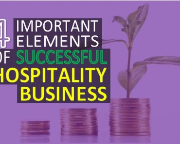 4 Important Elements of a Successful Hospitality Business