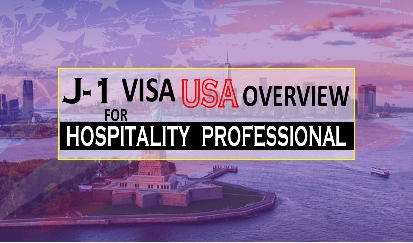 J-1 Visa USA Overview for Hotel Management Professionals