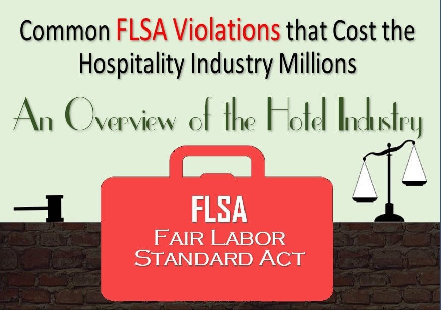 4 Common FLSA Violations That Cost the Hospitality Industry Millions