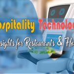 Best Hospitality Technology – Insights for Restaurants and Hotels