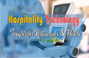 Hospitality Industry Technology Trends and Insights in 2020