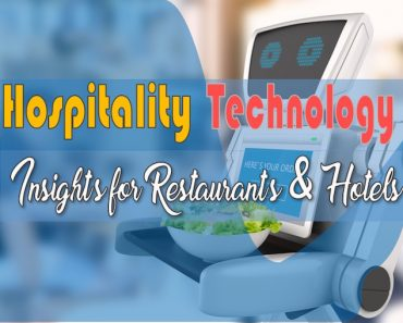Best Hospitality Technology - Insights for Restaurants and Hotels
