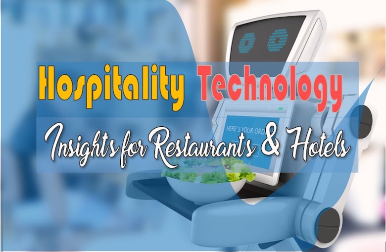 Hospitality Industry Technology Trends and Insights in 2020 | SOEGJOBS