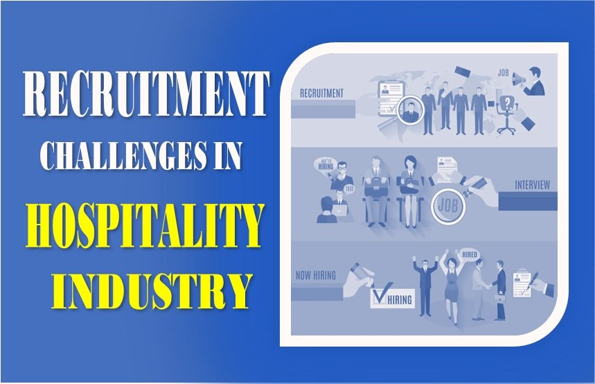 Challenges in Recruitment within the hospitality industry