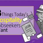 The 3 Things Today's Hospitality Job Seekers Want
