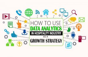 Data Analytics in the Hospitality Industry | Facts and Benefits