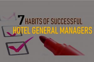 7 habits of a successful hotel general manager