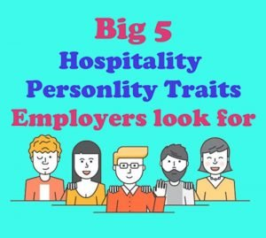 Big Five Hospitality Personality Traits Employers Look for in Top Hoteliers