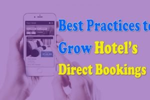 Best practices to increase a Hotel's direct bookings