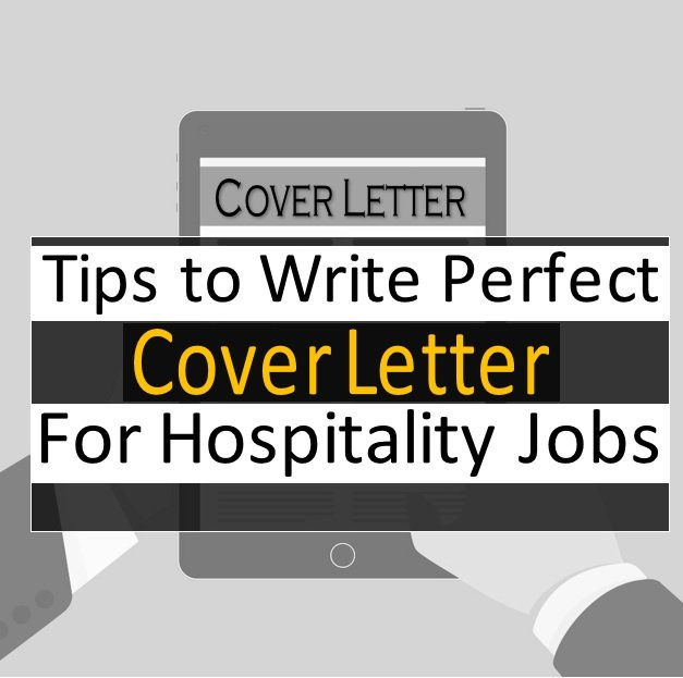 5 Tips On Writing A Perfect Cover Letter For Hospitality