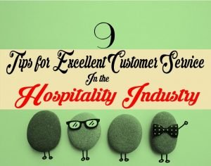 9 Excellent Customer Service Tips for Hospitality Industry | Delight your Guests